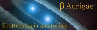 Beta Aurigae: spettroscopia amatoriale